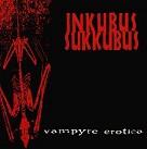 cover image - Vampyre Erotica, by Inkubus Sukkubus